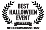 An Award Winning Laurel featuring Best Halloween Event 10 years by Amusement Today Golden Ticket Award